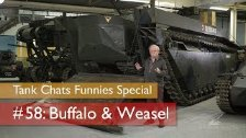 Tank Chats #58 Buffalo & Weasel | The Funnies