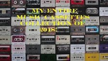My Entire Music Cassettes Collection Of 2018