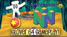 Glover Review / Gameplay On Nintendo 64 : On A Wil...