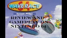 Wave Race 64 Review And Gameplay On Nintendo 64 (O...