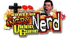 The Roast of the Angry Video Game Nerd