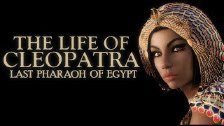CLEOPATRA DOCUMENTARY - Biography of the life of C...
