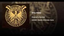 Dirty Diana - Shaman's Harvest