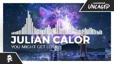 Julian Calor - You Might Get Lost