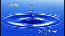 Only Time ♫ ~ ENYA ღ
