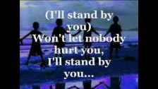 the Pretenders: I'll stand by you.