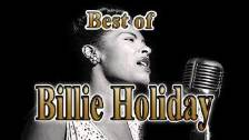 Billie Holiday - ALL HER BEST SONGS !