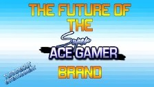 Announcements for the Ace Gamer Brand!