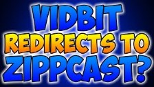 Vidbit Redirects To Zippcast?