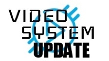 Video System Update