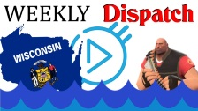Weekly Dispatch 3.18.19